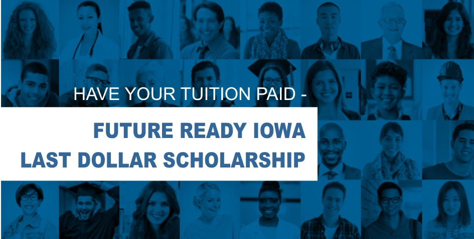 Iowa Last Dollar Scholarship can pay for tuition