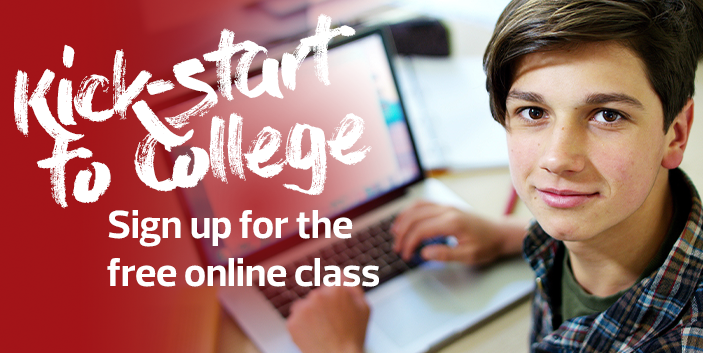 Kick-start to college, sign up for the free online class, link goes to more information