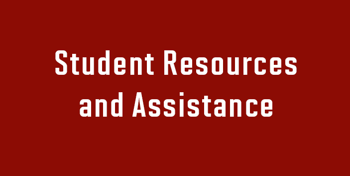 Student Resources and Assistance, link goes to information